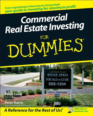 Commercial Real Estate Investing for Dummies By Conti, Peter/ Harris, Peter