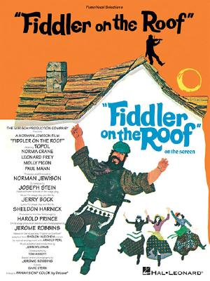 Fiddler on the Roof By Harnick, Sheldon (COP)/ Bock, Jerry (COP)